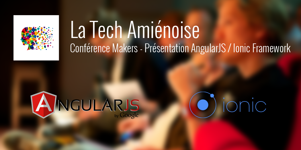 Event makers - Conf AngularJS / Ionic Framework