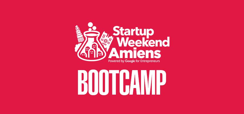 Startup Weekend Amiens : Bootcamp